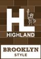 HIGHLAND BROOKLYN STYLE